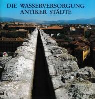 Band 3: Die Wasserversorgung antiker Städte, Teil 2