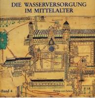 Band 4: Die Wasserversorgung im Mittelalter